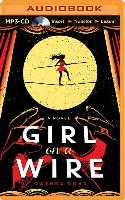 Cover-Bild zu Bond, Gwenda: Girl on a Wire