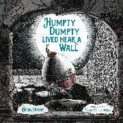 Cover-Bild zu eBook Humpty Dumpty Lived Near a Wall
