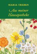 Cover-Bild zu Treben, Maria: Aus meiner Hausapotheke
