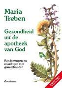 Cover-Bild zu Treben, Maria: Gezondheid uit de apotheek van God (eBook)