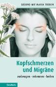 Cover-Bild zu Treben, Maria: Kopfschmerzen und Migräne