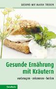 Cover-Bild zu Treben, Maria: Gesunde Ernährung mit Kräutern