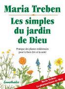Cover-Bild zu Treben, Maria: Les simples du jardin de Dieu