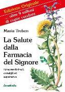 Cover-Bild zu Treben, Maria: La Salute dalla Farmacia del Signore (eBook)