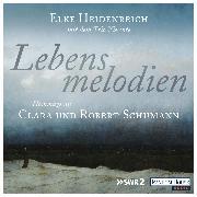 Cover-Bild zu eBook Lebensmelodien - Eine Hommage an Clara und Robert Schumann