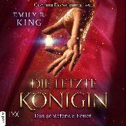 Cover-Bild zu eBook Das schlafende Feuer - Die letzte Königin - Die Hundredth Queen Reihe, Teil 1 (Ungekürzt)