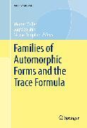 Cover-Bild zu Templier, Nicolas (Hrsg.): Families of Automorphic Forms and the Trace Formula (eBook)