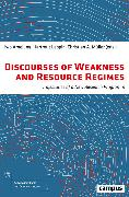 Cover-Bild zu Leppin, Hartmut (Beitr.): Discourses of Weakness and Resource Regimes (eBook)
