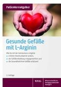 Cover-Bild zu Gröber, Uwe: Gesunde Gefäße mit L-Arginin