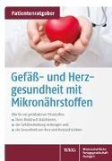 Cover-Bild zu Gröber, Uwe: Gefäß- und Herzgesundheit mit Mikronährstoffen