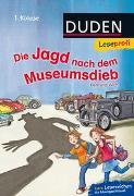 Cover-Bild zu Wich, Henriette: Duden Leseprofi - Die Jagd nach dem Museumsdieb, 1. Klasse