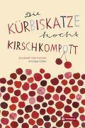 Cover-Bild zu Steinkellner, Elisabeth: Die Kürbiskatze kocht Kirschkompott