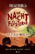 Cover-Bild zu Sparkes, Ali: Die Nachtflüsterer - Die Verschwörung (eBook)