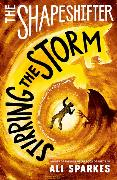 Cover-Bild zu Sparkes, Ali: The Shapeshifter: Stirring the Storm