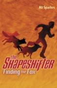 Cover-Bild zu Sparkes, Ali: Shapeshifter: Finding the Fox (eBook)