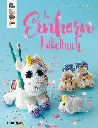 Cover-Bild zu Ganseforth, Jana: Das Einhorn-Häkelbuch (eBook)