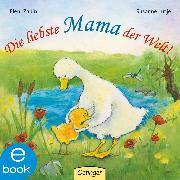 Cover-Bild zu Lütje, Susanne: Die liebste Mama der Welt! (eBook)