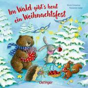 Cover-Bild zu Lütje, Susanne: Im Wald gibt's heut ein Weihnachtsfest