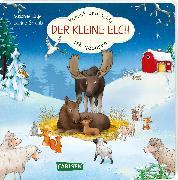 Cover-Bild zu Lütje, Susanne: Kommt und seht! Der kleine Elch ist geboren