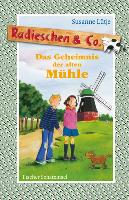 Cover-Bild zu Lütje, Susanne: Radieschen & Co. - Das Geheimnis der alten Mühle (eBook)