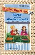 Cover-Bild zu Lütje, Susanne: Radieschen & Co. - Wirbel auf dem Wochenmarkt (eBook)
