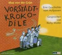 Cover-Bild zu von der Grün, Max: Vorstadtkrokodile