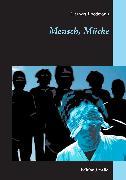 Cover-Bild zu Friedmann, Herbert: Mensch, Mücke (eBook)