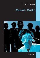 Cover-Bild zu Friedmann, Herbert: Mensch, Mücke