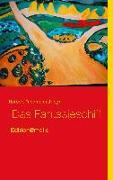 Cover-Bild zu Friedmann, Herbert (Hrsg.): Das Fantasieschiff