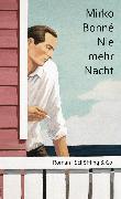 Cover-Bild zu Bonné, Mirko: Nie mehr Nacht (eBook)