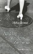 Cover-Bild zu Bonné, Mirko: Ausflug mit dem Zerberus (eBook)