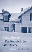 Cover-Bild zu Bonné, Mirko: Die Republik der Silberfische