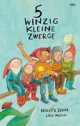 Cover-Bild zu Schär, Brigitte: 5 winzig kleine Zwerge