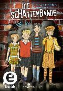 Cover-Bild zu Mayer, Gina: Die Schattenbande legt los! (Schattenbande 1) (eBook)