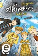 Cover-Bild zu Mayer, Gina: Die Schattenbande hebt ab (Schattenbande 5) (eBook)