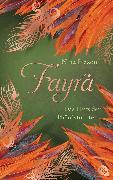 Cover-Bild zu Blazon, Nina: FAYRA - Das Herz der Phönixtochter (eBook)