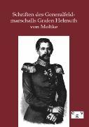 Cover-Bild zu Schriften des Generalfeldmarschalls Grafen Helmuth von Moltke von ohne Autor