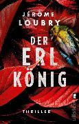 Cover-Bild zu Loubry, Jérôme: Der Erlkönig (eBook)