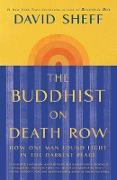 Cover-Bild zu Sheff, David: The Buddhist on Death Row (eBook)