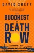 Cover-Bild zu Sheff, David: The Buddhist on Death Row