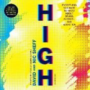 Cover-Bild zu Sheff, David: High: Everything You Want to Know about Drugs, Alcohol, and Addiction