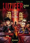Cover-Bild zu Till, Jochen: Luzifer junior - Schule ist die Hölle