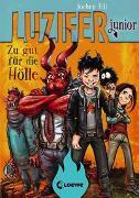Cover-Bild zu Till, Jochen: Luzifer junior - Zu gut für die Hölle