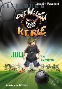 Cover-Bild zu Masannek, Joachim: Die Wilden Kerle - Juli, die Viererkette (Band 4) (eBook)