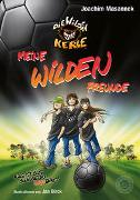 Cover-Bild zu Masannek, Joachim: Meine Wilden Freunde