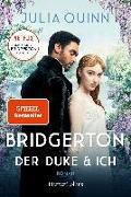 Cover-Bild zu Quinn, Julia: Bridgerton - Der Duke und ich