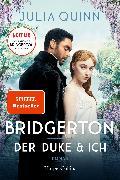 Cover-Bild zu Quinn, Julia: Bridgerton - Der Duke und ich (eBook)