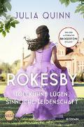 Cover-Bild zu Quinn, Julia: Rokesby - Tollkühne Lügen, sinnliche Leidenschaft
