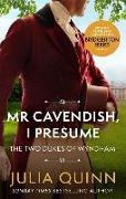 Cover-Bild zu Quinn, Julia: Mr Cavendish, I Presume