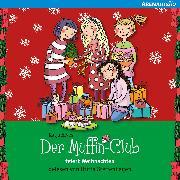 Cover-Bild zu Alves, Katja: Der Muffin-Club feiert Weihnachten (Audio Download)